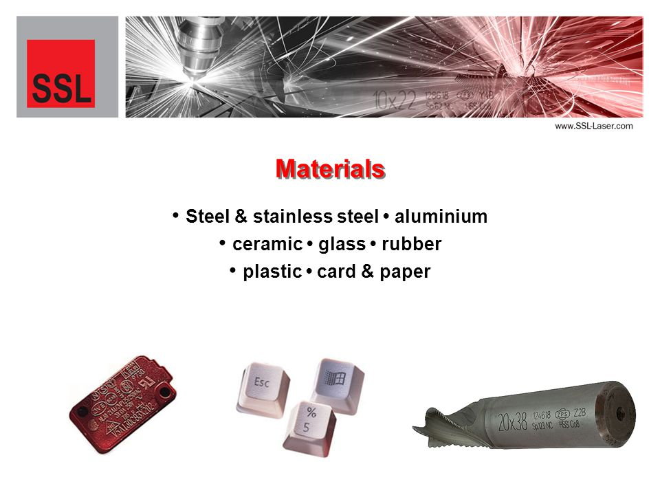 Steel & stainless steel aluminium Materials ceramic glass rubber plastic card & paper