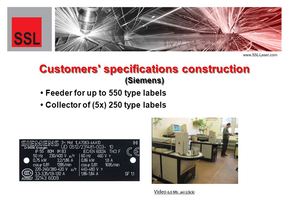 Feeder for up to 550 type labels Customers specifications construction (Siemens) Collector of (5x) 250 type labels