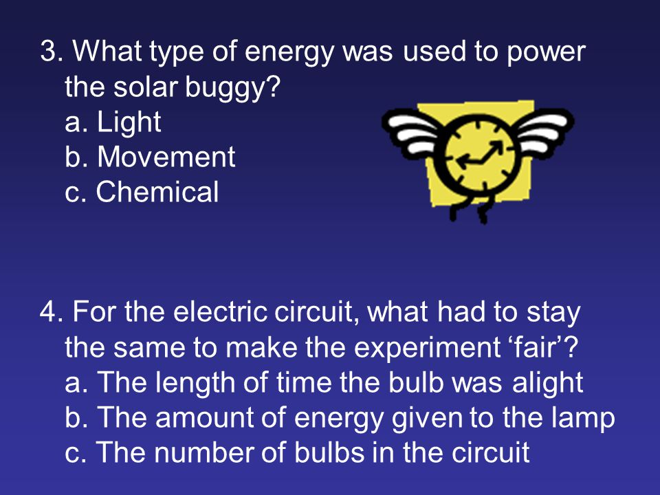 3. What type of energy was used to power the solar buggy.