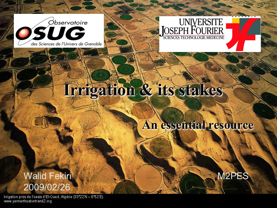 Presentation  Irrigation in the world  Techniques of irrigation  Gravity systems  Sprinkling  Micro-Irrigation  Consequences of a mismanagement of irrigation  The Aral Sea  Circular irrigation in Algeria  Conclusion & Perspectives  Irrigation in the world  Techniques of irrigation  Gravity systems  Sprinkling  Micro-Irrigation  Consequences of a mismanagement of irrigation  The Aral Sea  Circular irrigation in Algeria  Conclusion & Perspectives