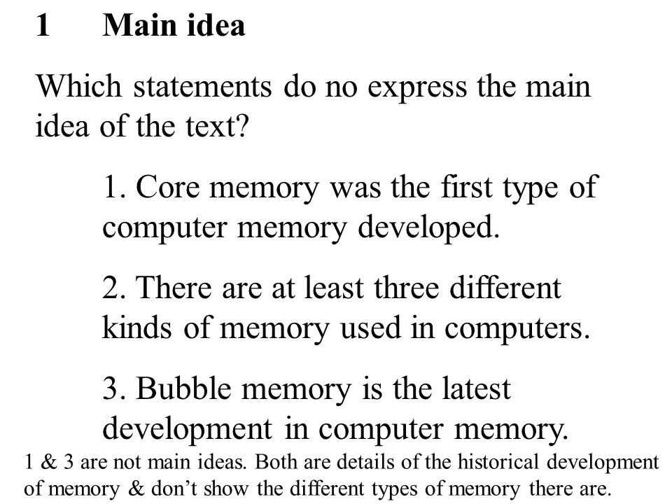 11 1Main idea Which statements do no express the main idea of the text.