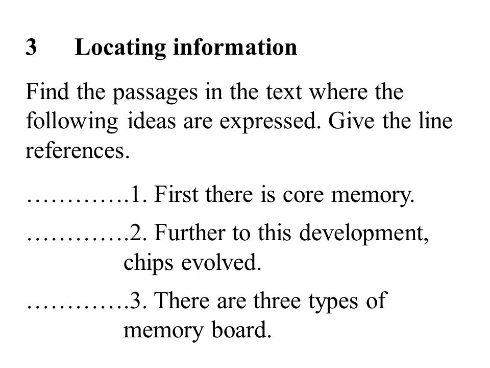 20 3Locating information Find the passages in the text where the following ideas are expressed.