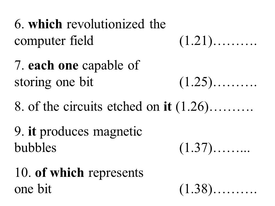 26 6. which revolutionized the computer field (1.21)……….