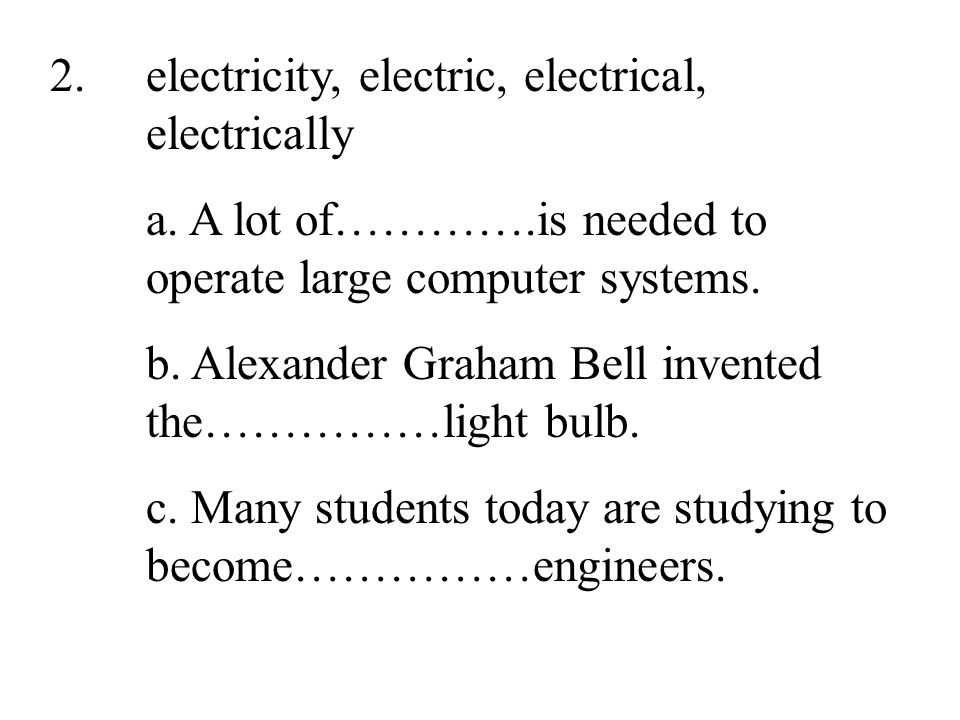 35 2.electricity, electric, electrical, electrically a.