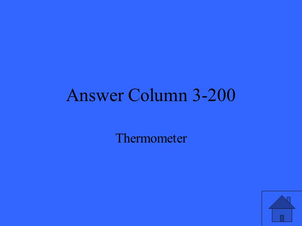 Answer Column 3-200 Thermometer