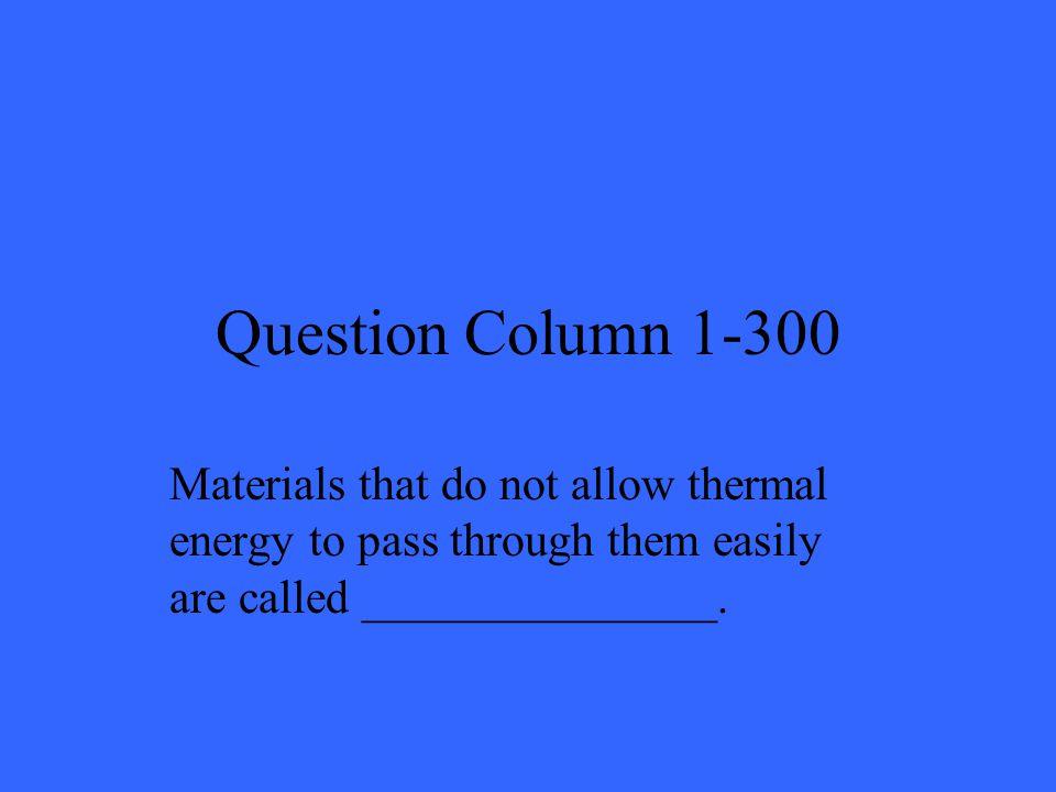 Answer Column 1-300 Insulators