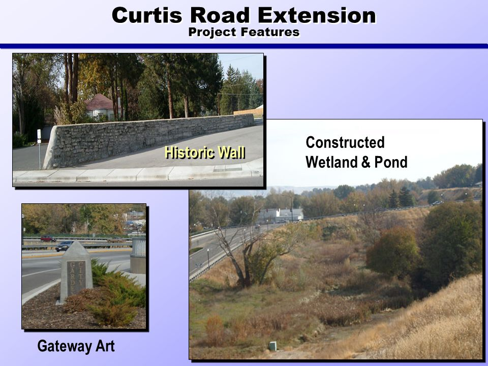 Historic Wall Constructed Wetland & Pond Curtis Road Extension Project Features Gateway Art
