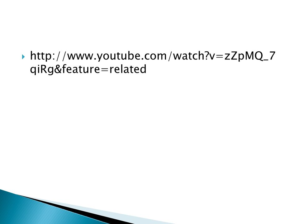  http://www.youtube.com/watch?v=zZpMQ_7 qiRg&feature=related