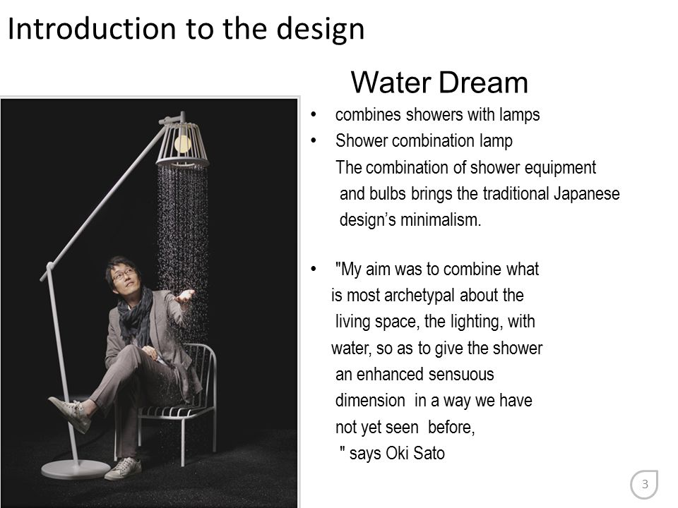 Water Dream combines showers with lamps Shower combination lamp The combination of shower equipment and bulbs brings the traditional Japanese design's minimalism.