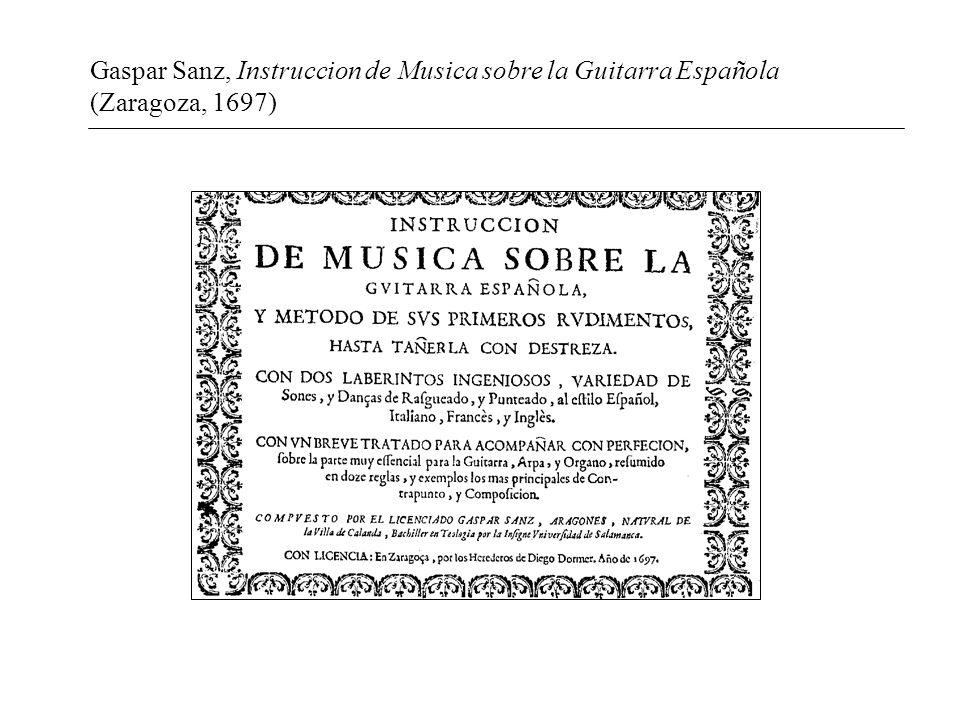 Gaspar Sanz, Instruccion de Musica sobre la Guitarra Española (Zaragoza, 1697)