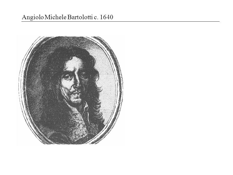 Angiolo Michele Bartolotti c. 1640
