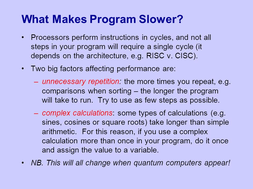 What Makes Program Slower.