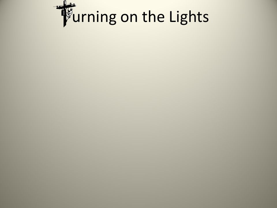 urning on the Lights Atomic Laws