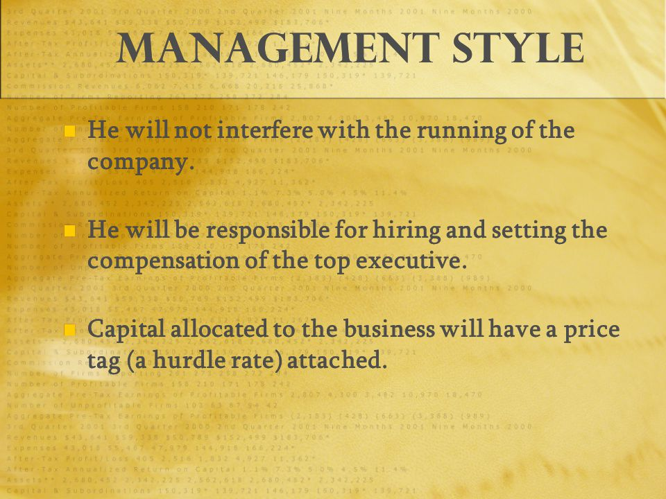 Management Style He will not interfere with the running of the company.