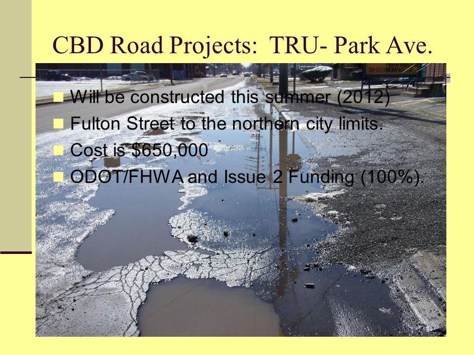 CBD Road Projects: TRU- Park Ave.