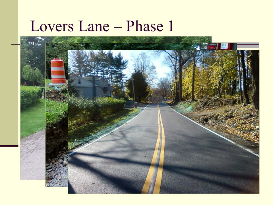 Lovers Lane – Phase 1 Reconstructed a vertical curve by cutting existing hill near the Warren Twp.