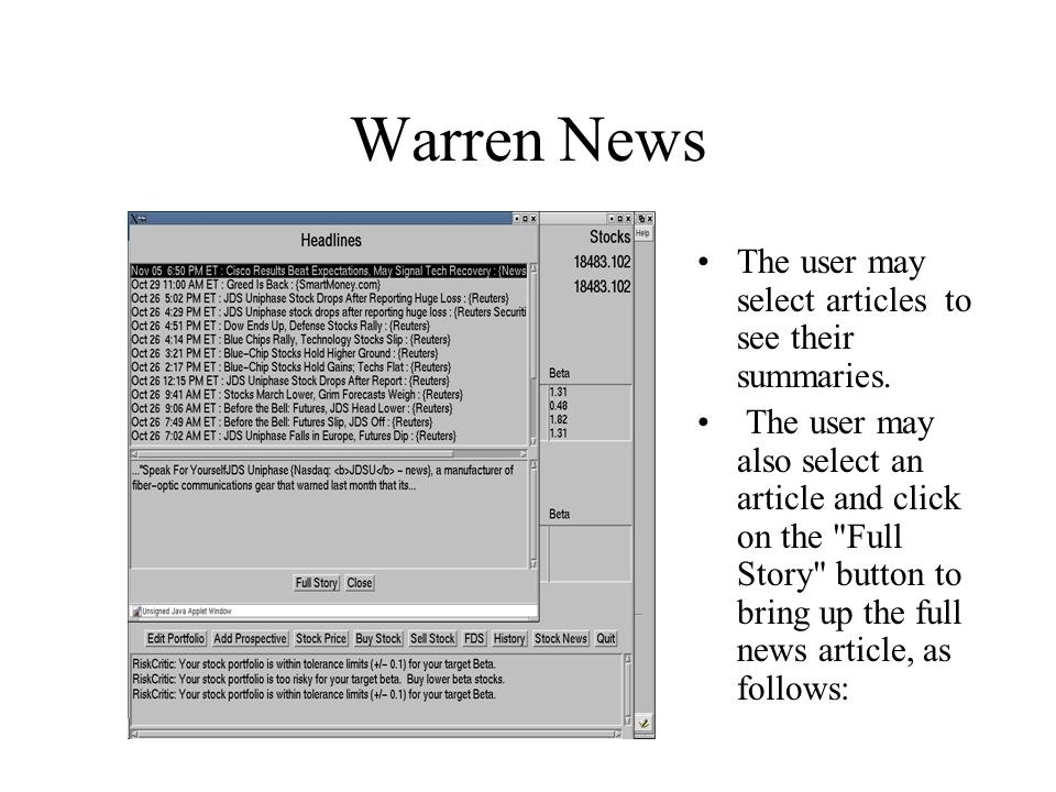 Warren News The user may select articles to see their summaries. The user may also select an article and click on the