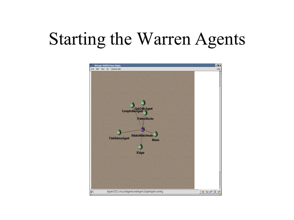 Starting the Warren Agents