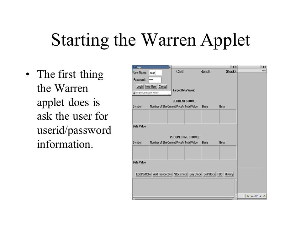 Starting the Warren Applet The first thing the Warren applet does is ask the user for userid/password information.
