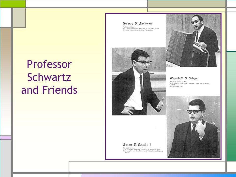 Professor Schwartz and Friends