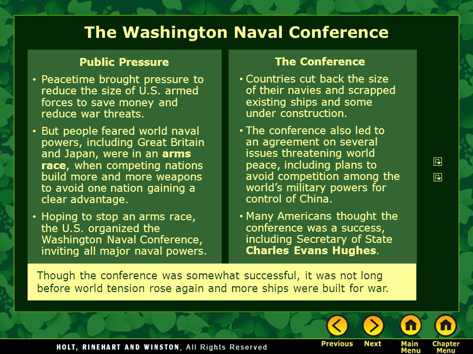 The Washington Naval Conference The Conference Countries cut back the size of their navies and scrapped existing ships and some under construction.