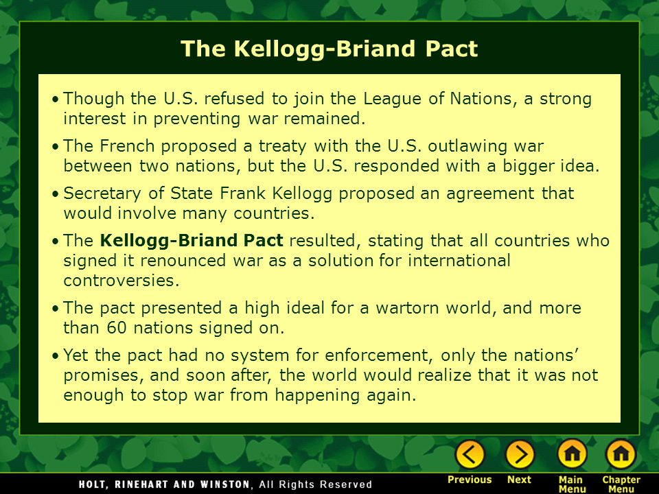 The Kellogg-Briand Pact Though the U.S.