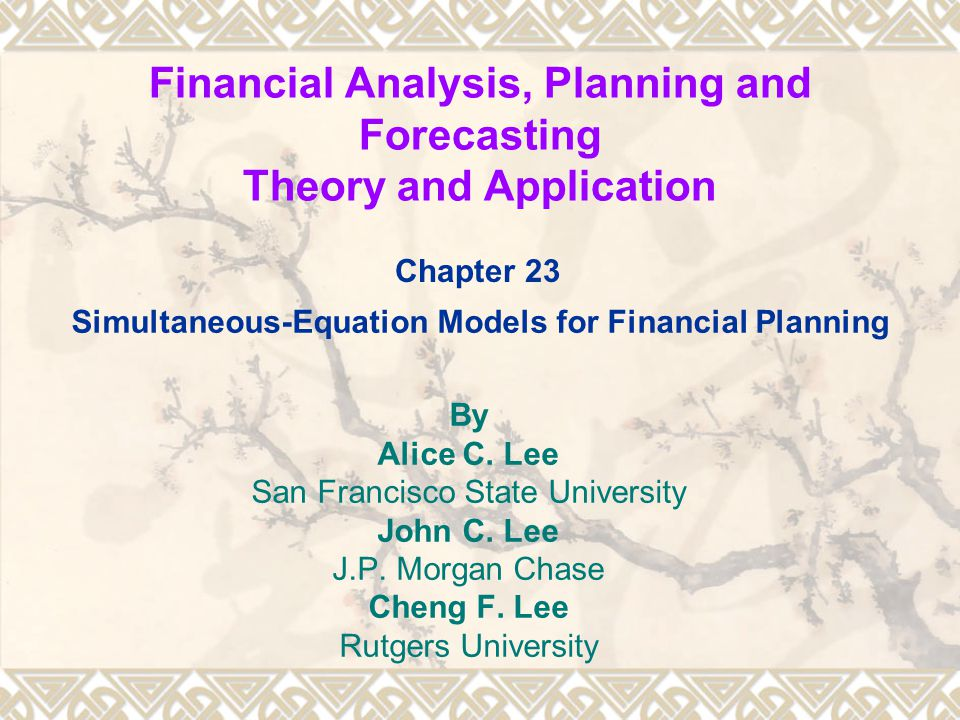 Financial Analysis, Planning and Forecasting Theory and Application By Alice C.