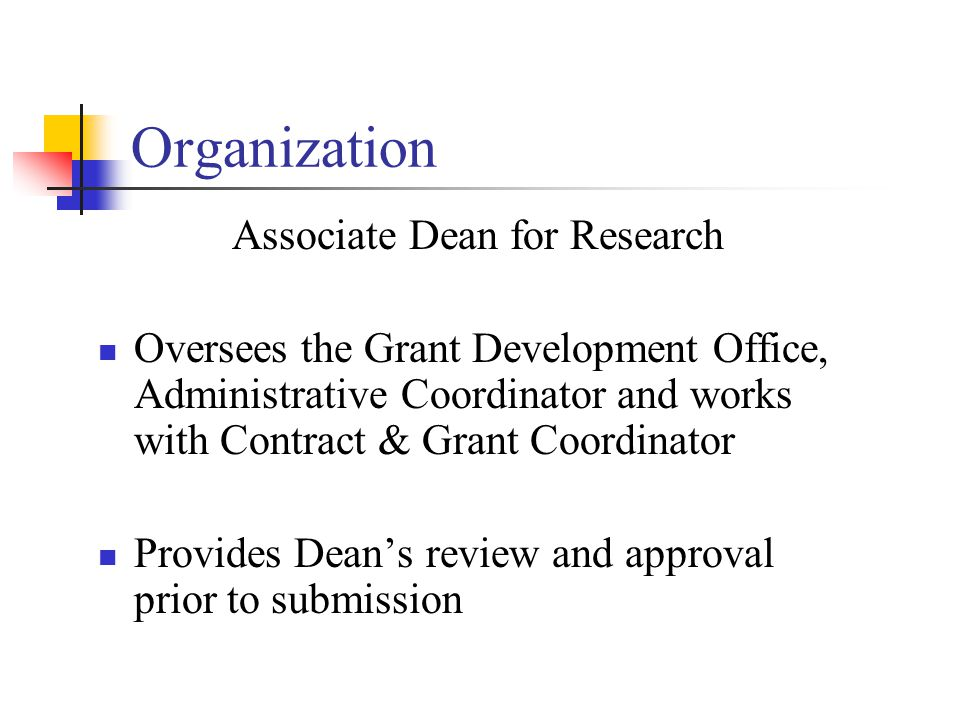Organization Contract & Grant Coordinator -part of GWB Business Office Prepares grant proposal budgets Facilitates grants management through monitoring award balances and preparing continuation reports Liaisons regarding financial compliance & post- award issues