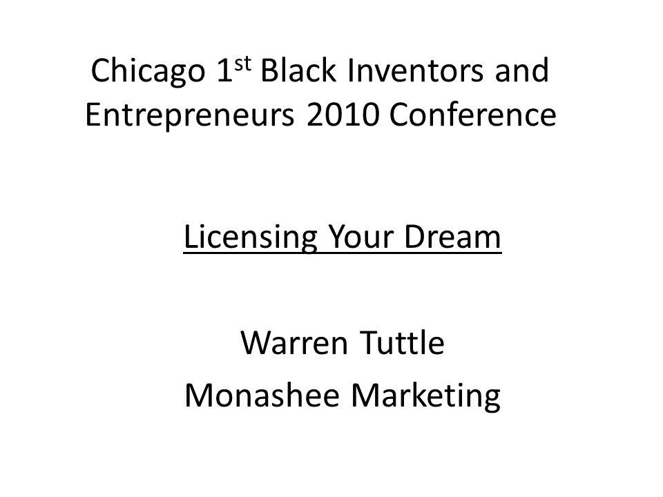 Warren Tuttle wwtuttle@yahoo.com External Product Development Lifetime Brands President United Inventors Association Monashee Marketing