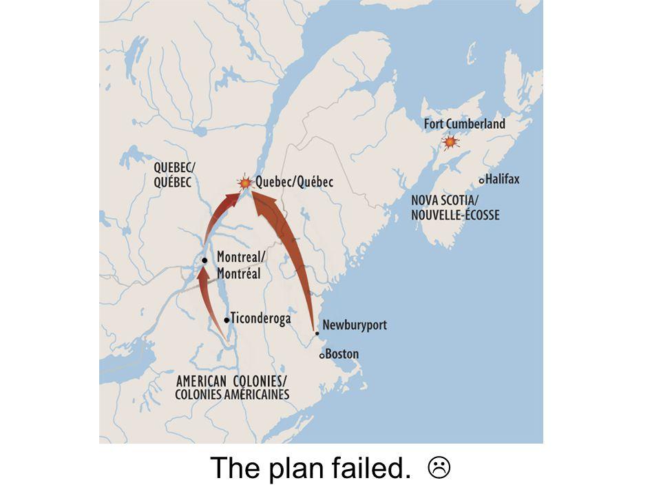 The plan failed. 