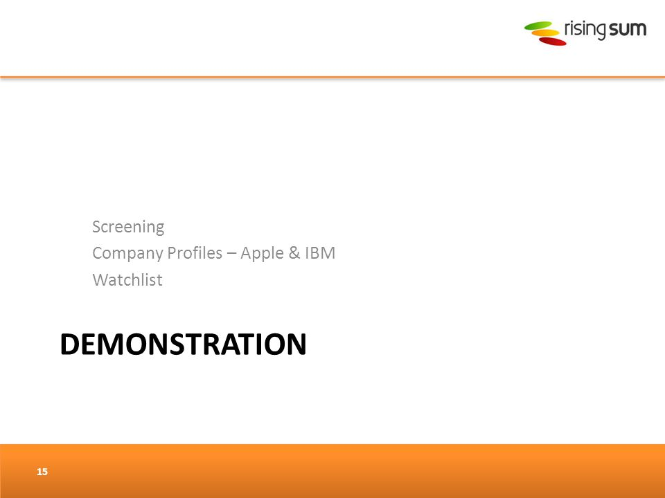 DEMONSTRATION Screening Company Profiles – Apple & IBM Watchlist 15