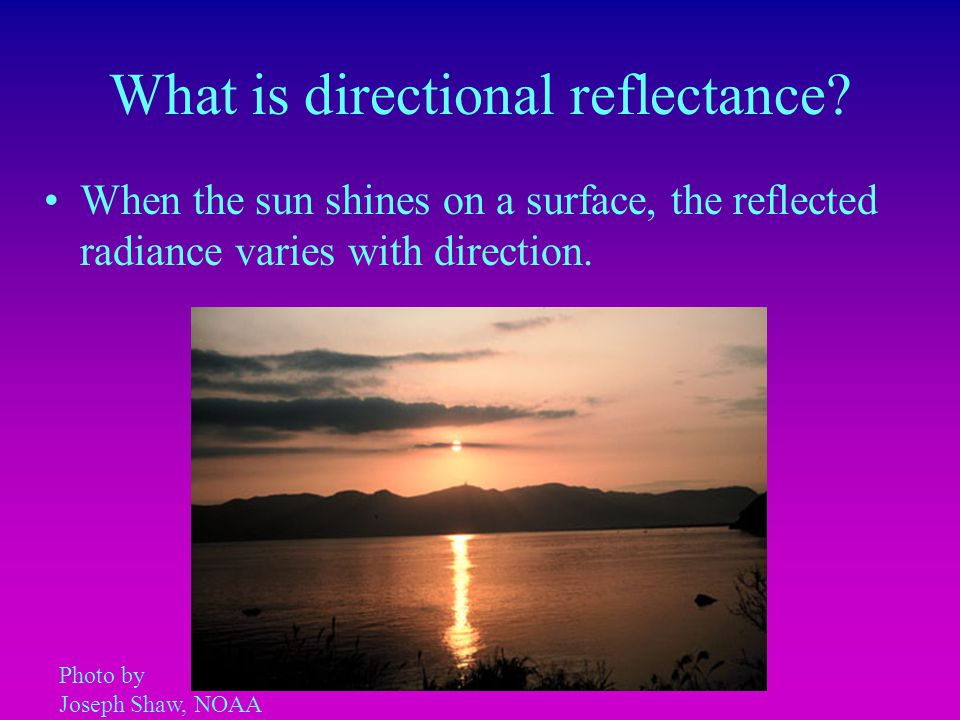 What is directional reflectance.