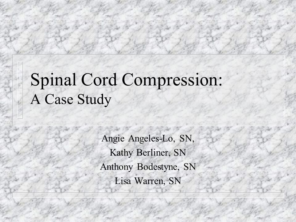 Spinal Cord Compression: Nursing Diagnoses and Interventions n Impaired physical mobility related to neuromuscular impairment.