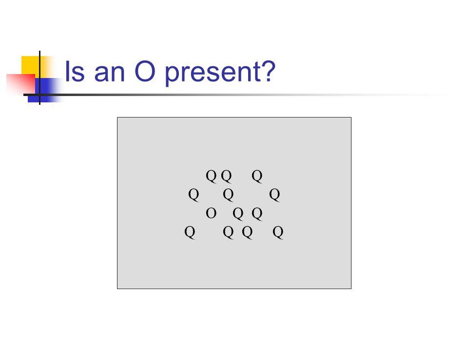 Q Q Q O Q Q Q Q Is an O present