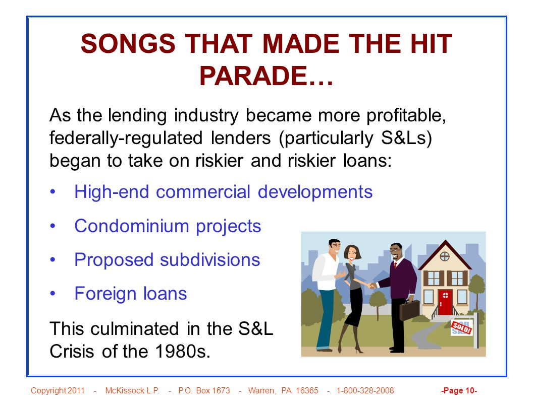 Copyright 2011 - McKissock L.P. - P.O. Box 1673 - Warren, PA 16365 - 1-800-328-2008 -Page 10- SONGS THAT MADE THE HIT PARADE… As the lending industry