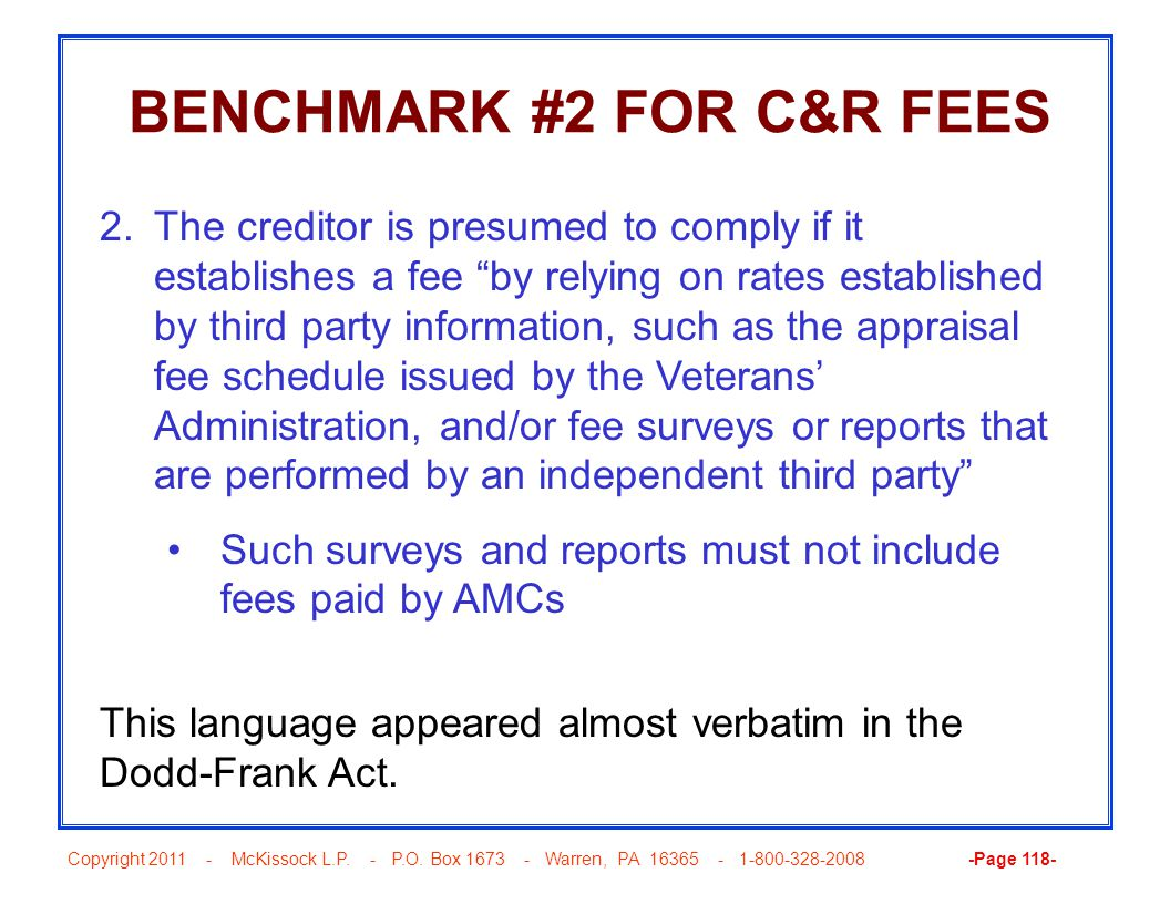 Copyright 2011 - McKissock L.P. - P.O. Box 1673 - Warren, PA 16365 - 1-800-328-2008 -Page 118- BENCHMARK #2 FOR C&R FEES 2.The creditor is presumed to