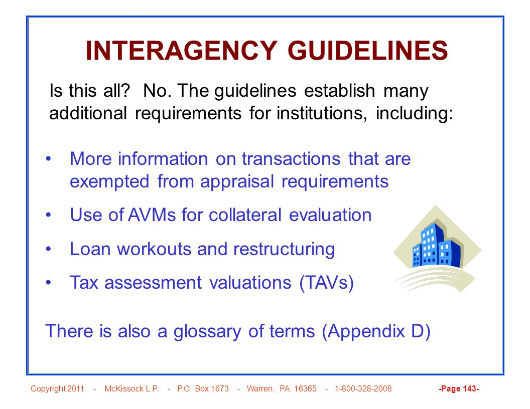 Copyright 2011 - McKissock L.P. - P.O. Box 1673 - Warren, PA 16365 - 1-800-328-2008 -Page 143- INTERAGENCY GUIDELINES More information on transactions