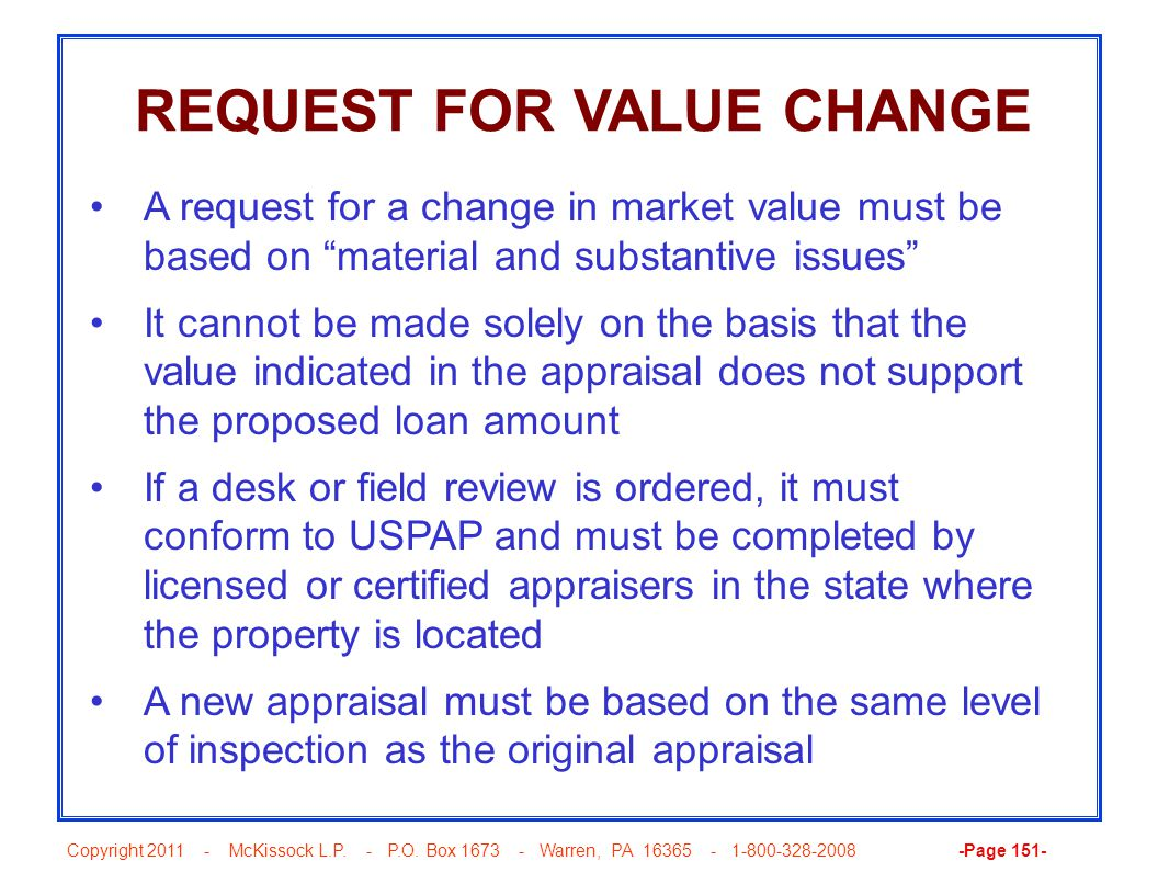 Copyright 2011 - McKissock L.P. - P.O. Box 1673 - Warren, PA 16365 - 1-800-328-2008 -Page 151- REQUEST FOR VALUE CHANGE A request for a change in mark