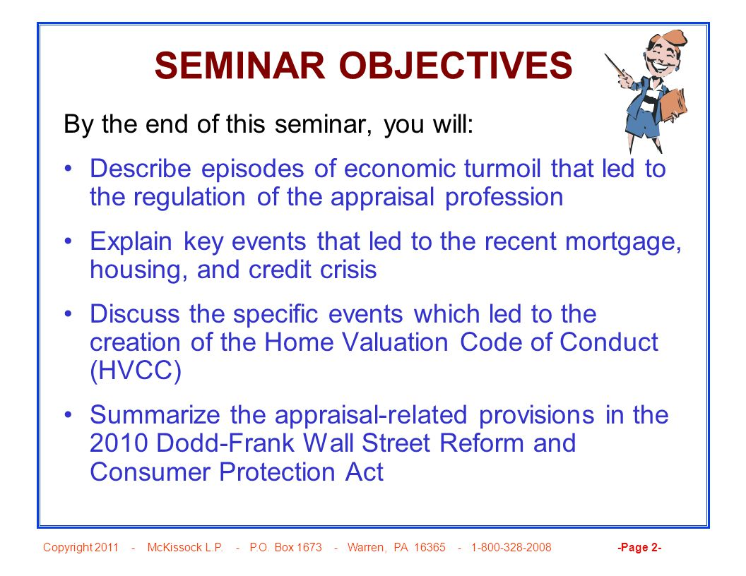 Copyright 2011 - McKissock L.P. - P.O. Box 1673 - Warren, PA 16365 - 1-800-328-2008 -Page 2- SEMINAR OBJECTIVES By the end of this seminar, you will: