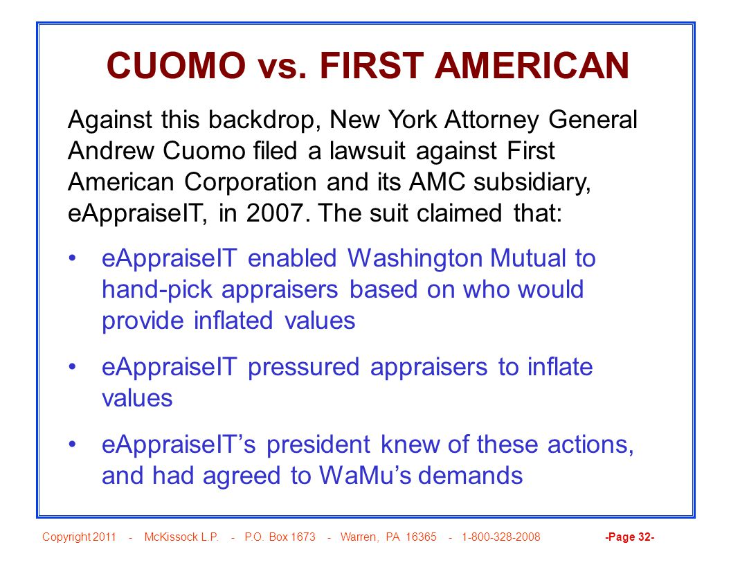 Copyright 2011 - McKissock L.P. - P.O. Box 1673 - Warren, PA 16365 - 1-800-328-2008 -Page 32- CUOMO vs. FIRST AMERICAN Against this backdrop, New York