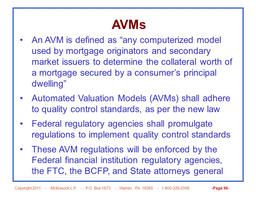 "Copyright 2011 - McKissock L.P. - P.O. Box 1673 - Warren, PA 16365 - 1-800-328-2008 -Page 96- AVMs An AVM is defined as ""any computerized model used b"