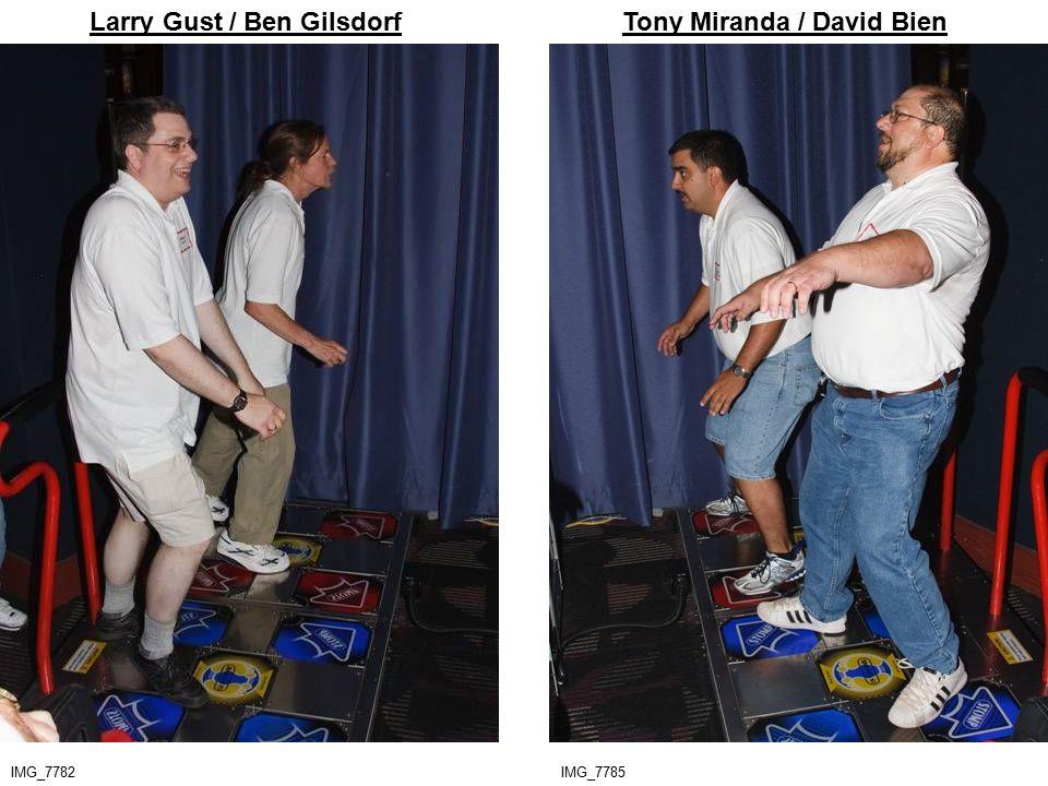 IMG_7782 Larry Gust / Ben GilsdorfTony Miranda / David Bien IMG_7785