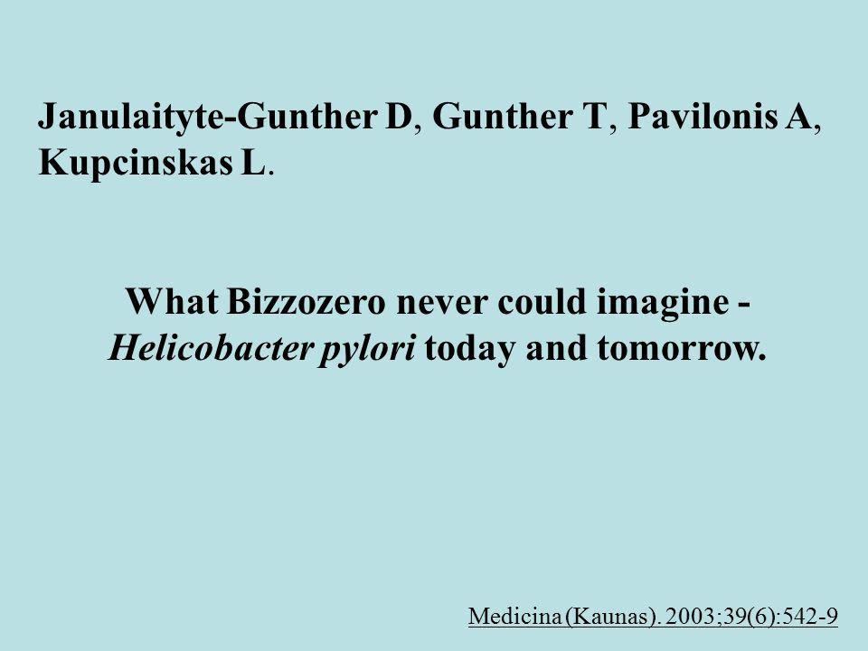 Janulaityte-Gunther D, Gunther T, Pavilonis A, Kupcinskas L.