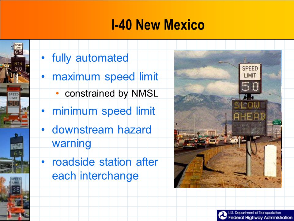 I-40 New Mexico fully automated maximum speed limit constrained by NMSL minimum speed limit downstream hazard warning roadside station after each interchange