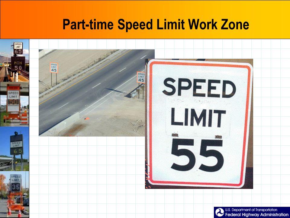 Part-time Speed Limit Work Zone