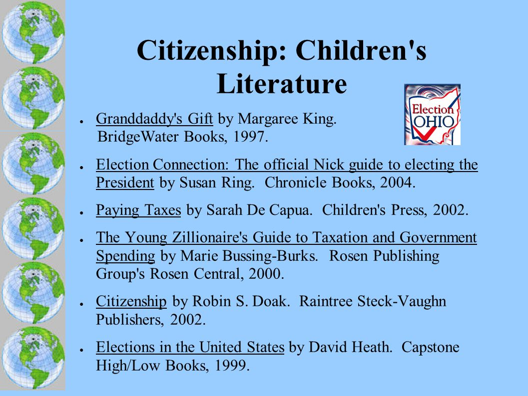 Citizenship: Children s Literature ● Granddaddy s Gift by Margaree King.