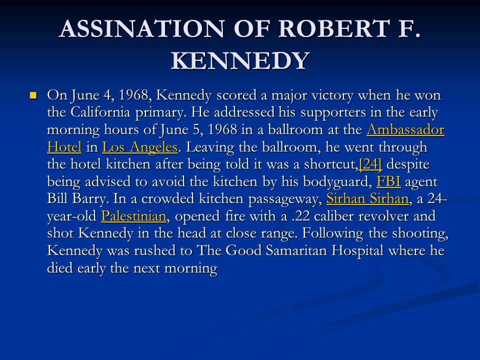 ASSINATION OF ROBERT F.