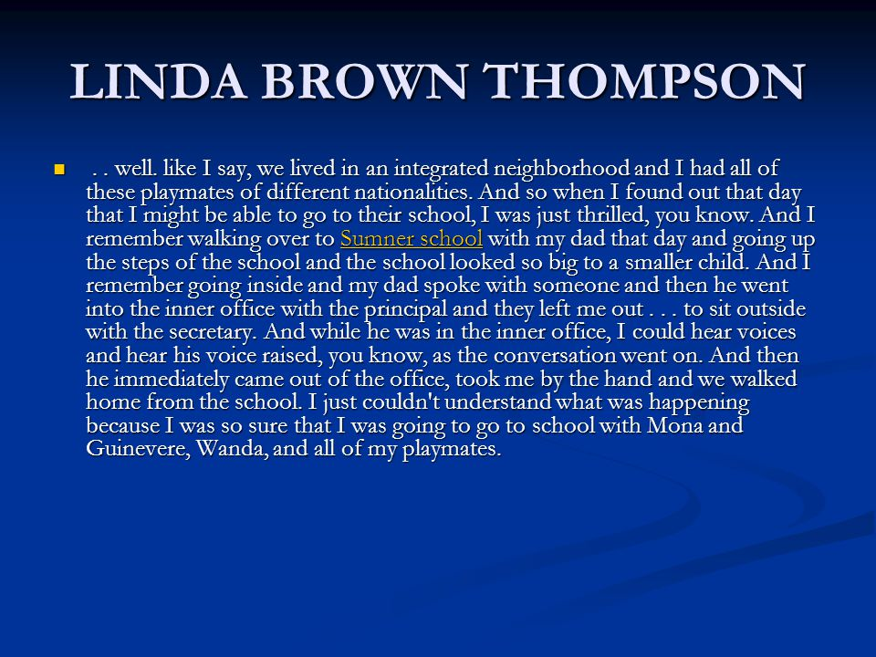LINDA BROWN THOMPSON.. well.
