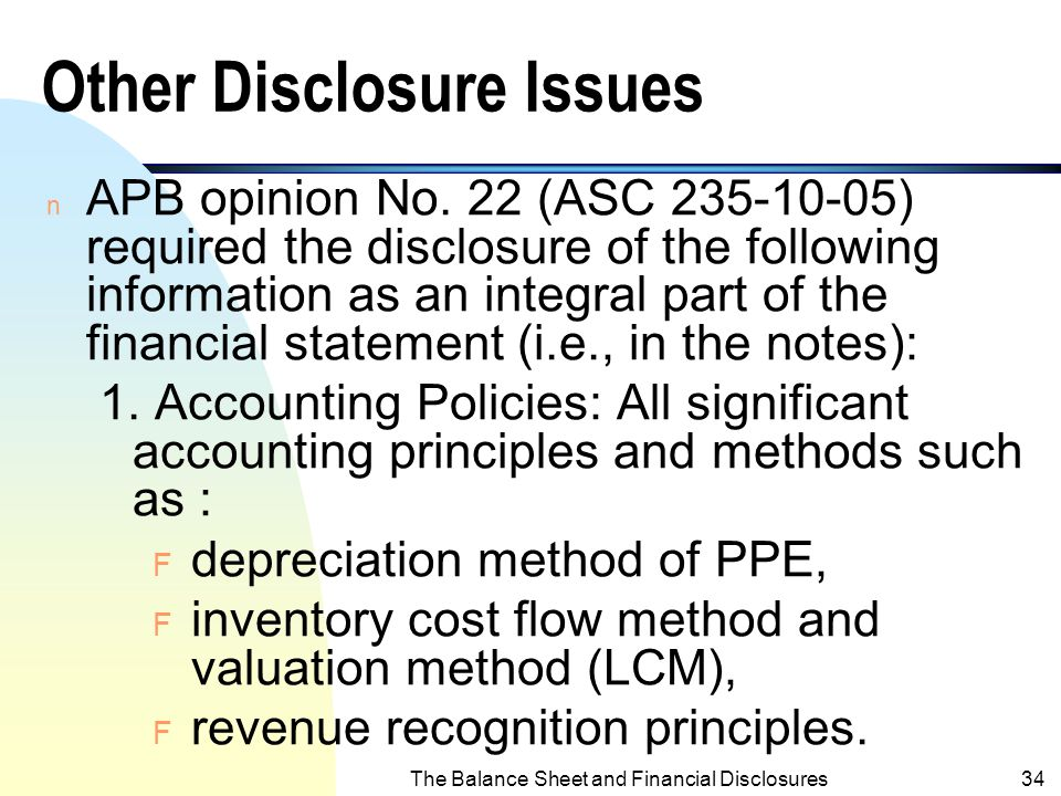 The Balance Sheet and Financial Disclosures33 c. Retained Earnings n Net income not distributed to stockholders u appropriated u unappropriated
