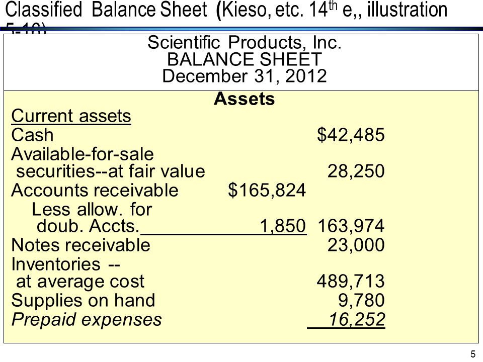 The Balance Sheet and Financial Disclosures4 Balance Sheet Statement Usefulness of the Balance Sheet: u Providing information about the financial posi